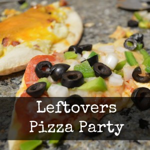 Leftovers Pizza Party | Craft Dictator