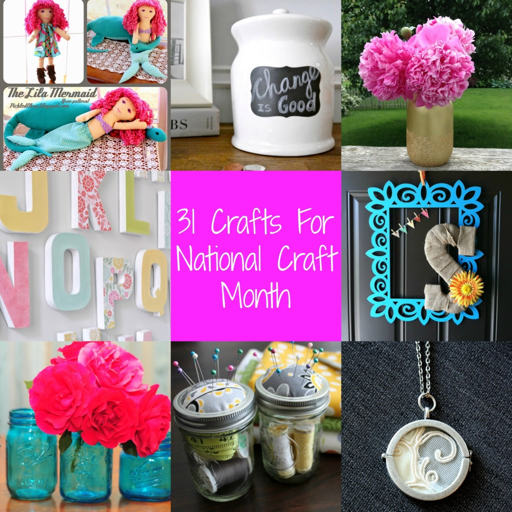 31 Crafts for National Craft Month | Craft Dictator