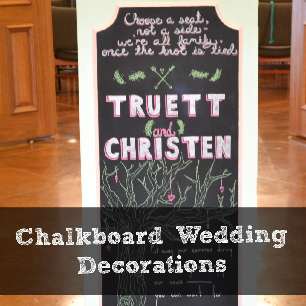 Chalkboard Wedding Decorations | Craft Dictator